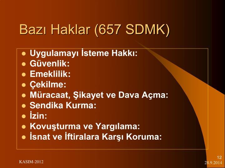 Bazı Haklar (657 SDMK)