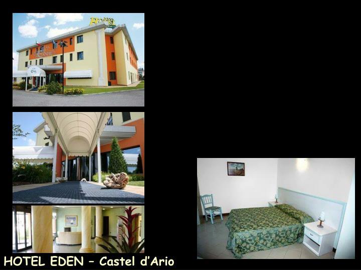 HOTEL EDEN – Castel d'Ario