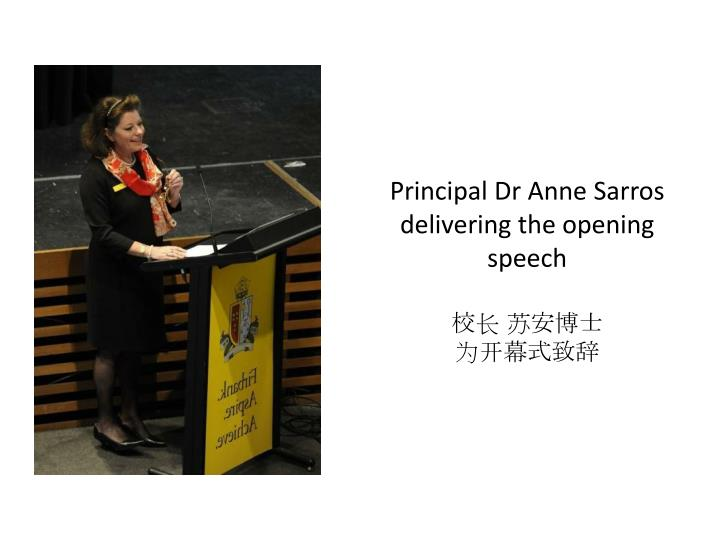 Principal dr anne sarros delivering the opening speech