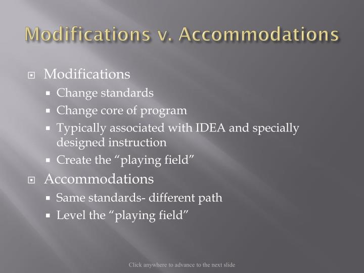 Modifications v. Accommodations