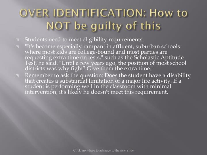 OVER IDENTIFICATION: How to NOT be guilty of this