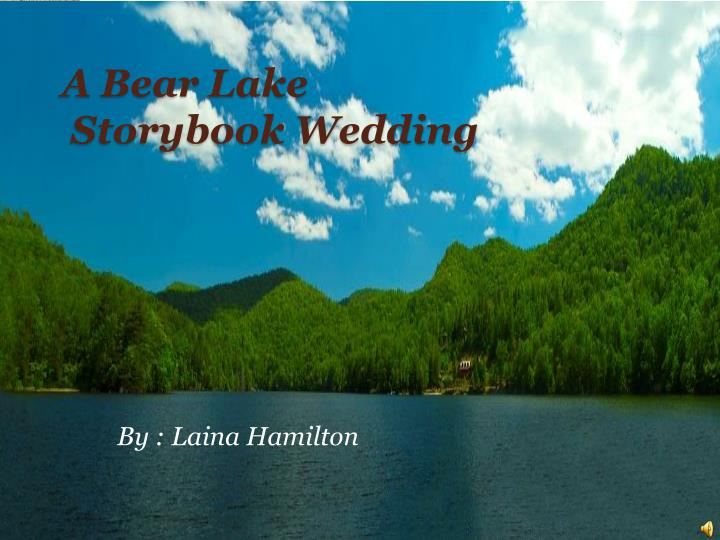 A bear lake storybook wedding