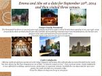 emma and abe set a date for september 20 th 2014 and then visited three venues