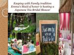 keeping with family tradition emma s maid of honor is hosting a japanese tea bridal shower