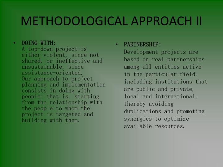 METHODOLOGICAL APPROACH II