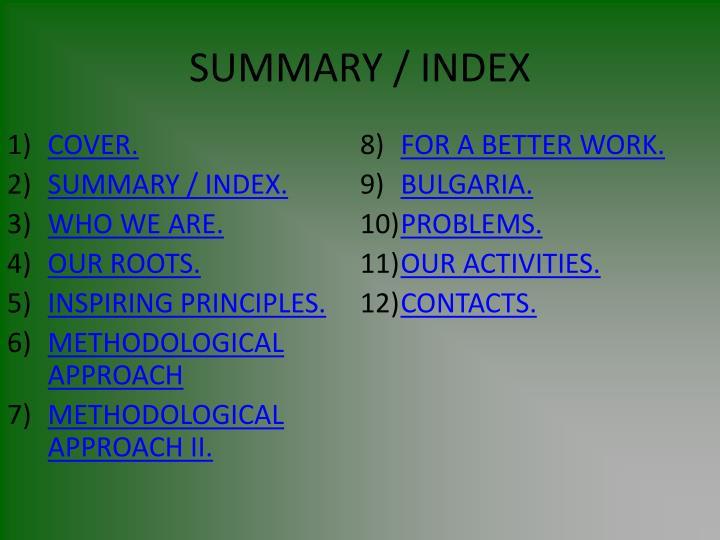 SUMMARY / INDEX