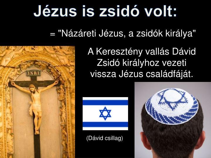 Jézus is zsidó volt: