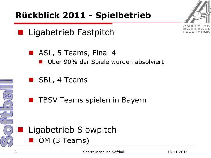 Rückblick 2011 - Spielbetrieb