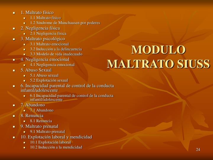 MODULO MALTRATO SIUSS