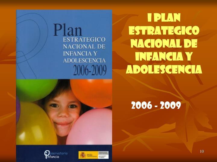 I PLAN ESTRATEGICO NACIONAL DE INFANCIA Y ADOLESCENCIA