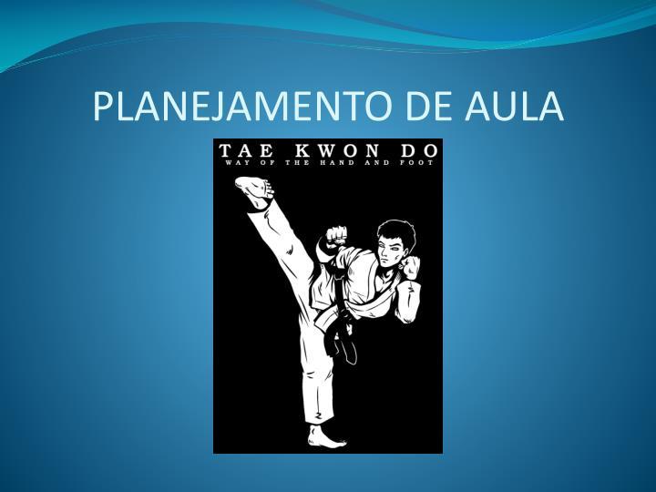 PLANEJAMENTO DE AULA