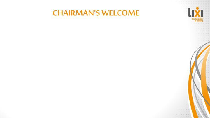 CHAIRMAN'S WELCOME