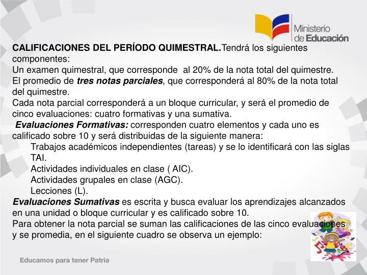 CALIFICACIONES DEL PERÍODO QUIMESTRAL.
