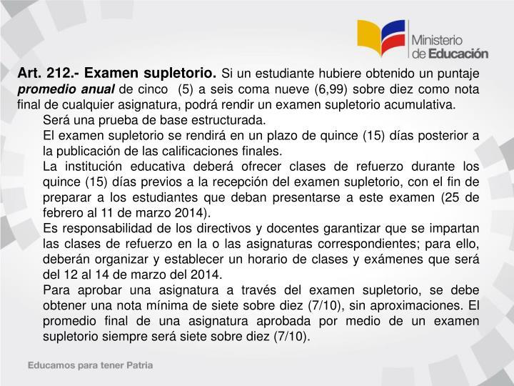 Art. 212.- Examen supletorio.