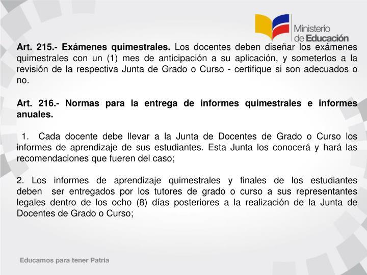 Art. 215.- Exámenes quimestrales.