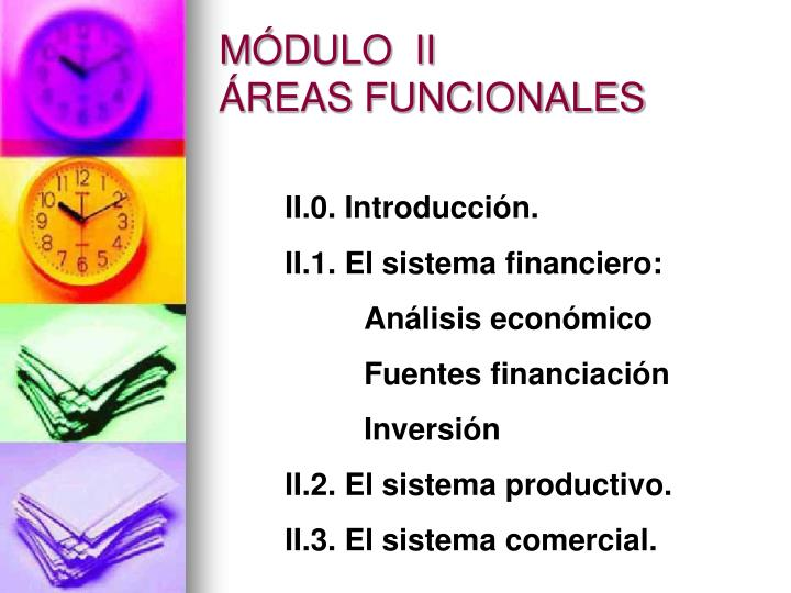 MÓDULO  II ÁREAS FUNCIONALES