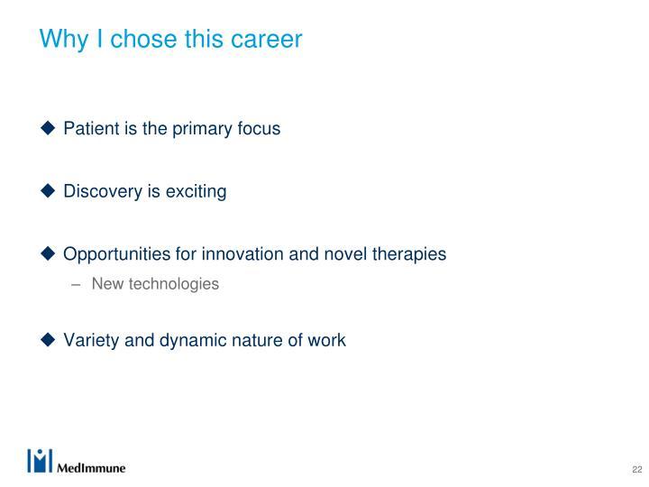 Why I chose this career