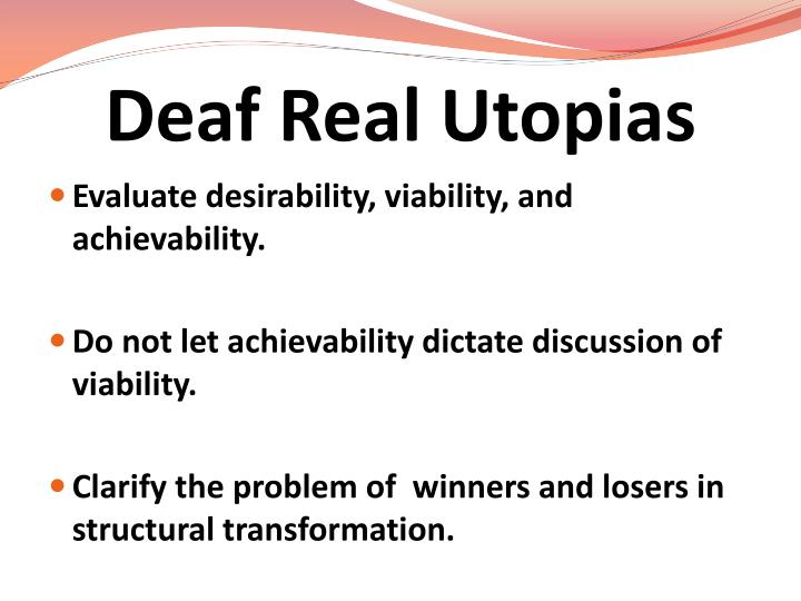 Deaf Real Utopias