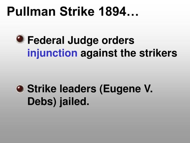 Pullman Strike 1894…