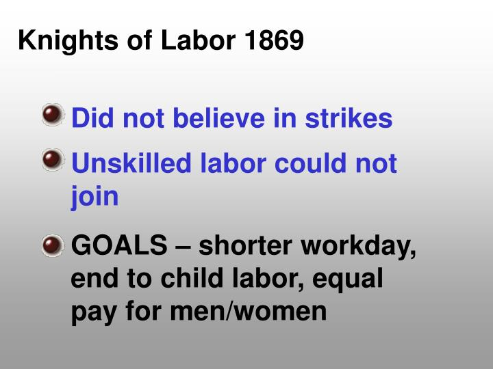 Knights of Labor 1869