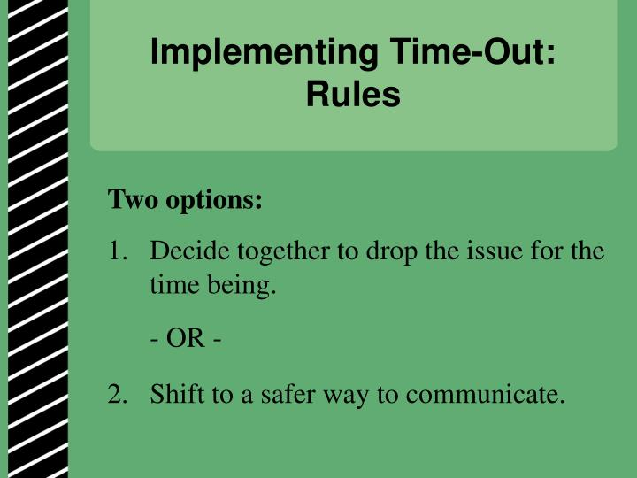 Implementing Time-Out: