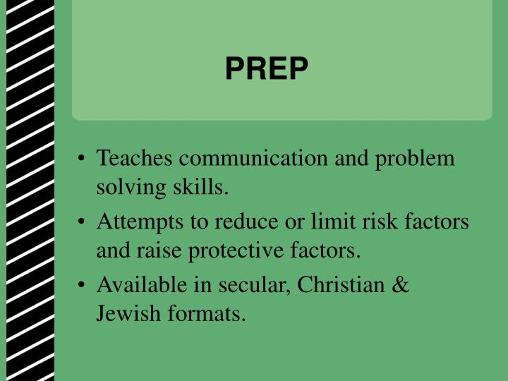 Teaches communication and problem solving skills.