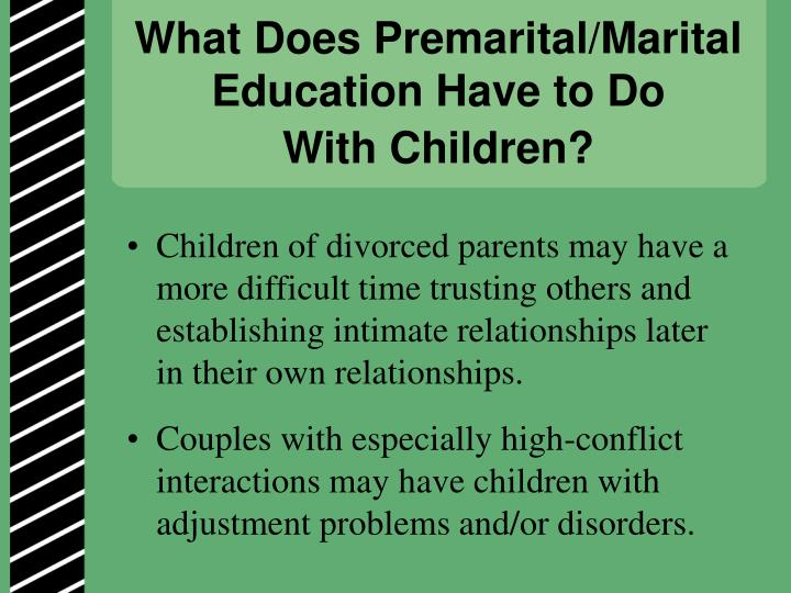 What Does Premarital/Marital Education Have to Do