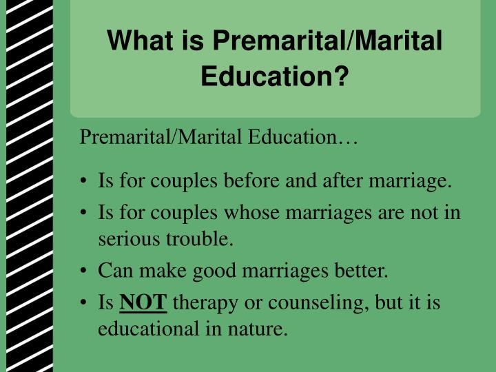 What is Premarital/Marital Education?