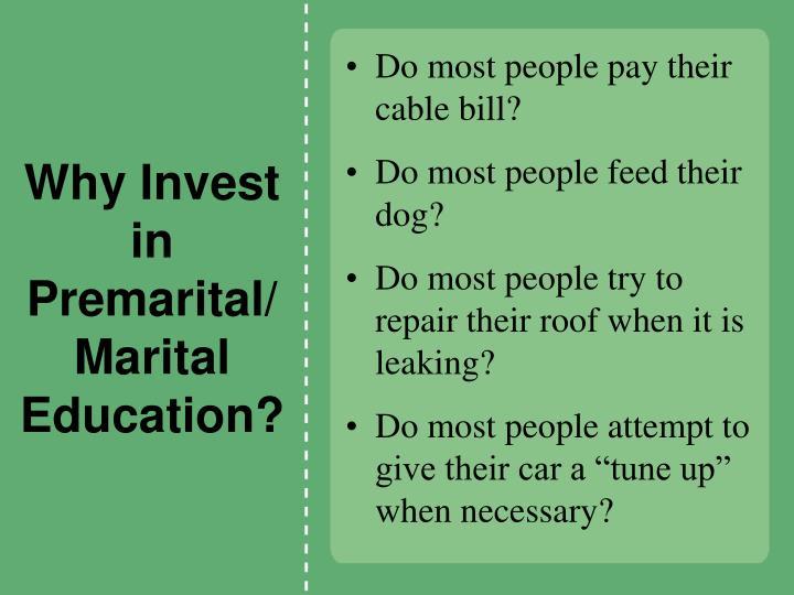 Why Invest in Premarital/Marital Education?