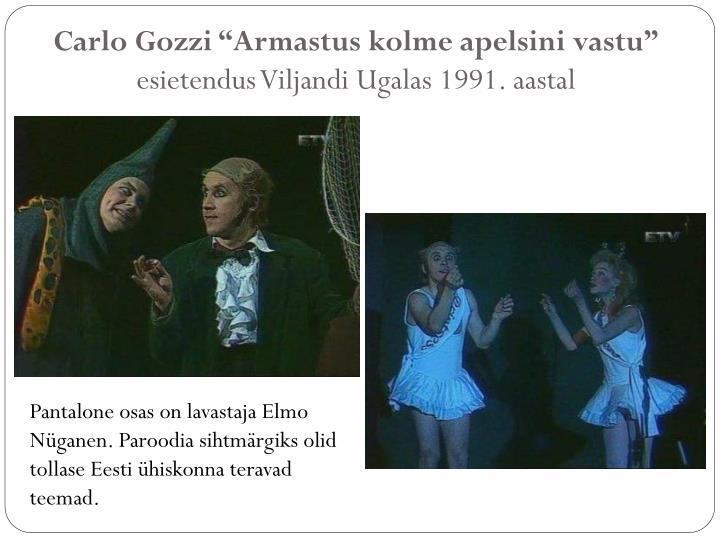"Carlo Gozzi ""Armastus kolme apelsini vastu"""
