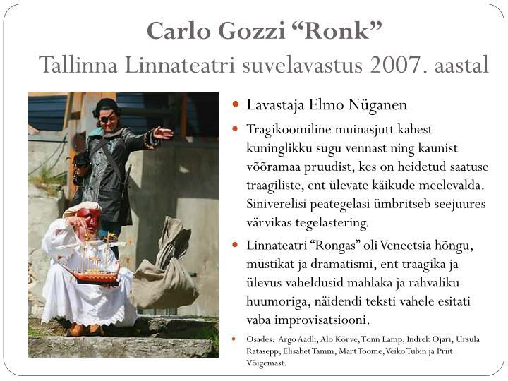 """Carlo Gozzi """"Ronk"""""""