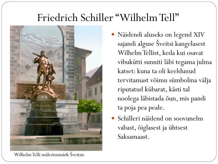 """Friedrich Schiller """"Wilhelm Tell"""""""