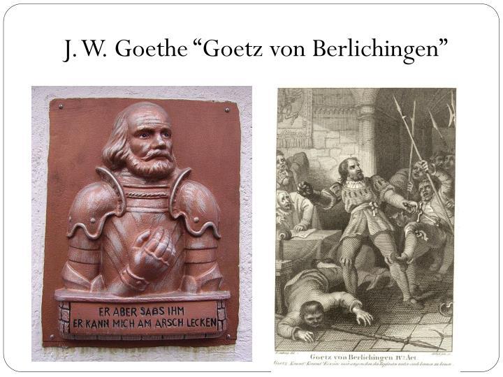 """J. W. Goethe """"Goetz von Berlichingen"""""""