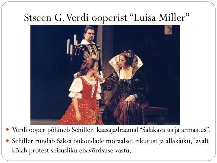 "Stseen G. Verdi ooperist ""Luisa Miller"""