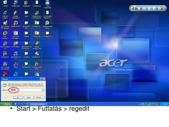 Start > Futtatás > regedit