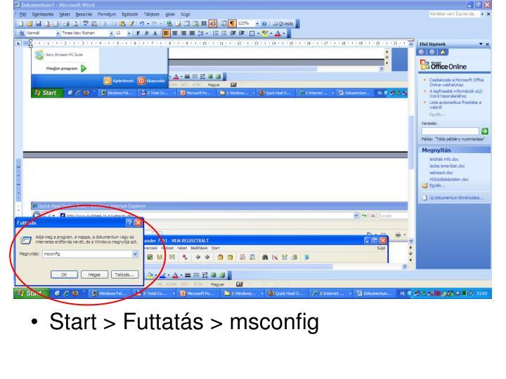 Start > Futtatás > msconfig
