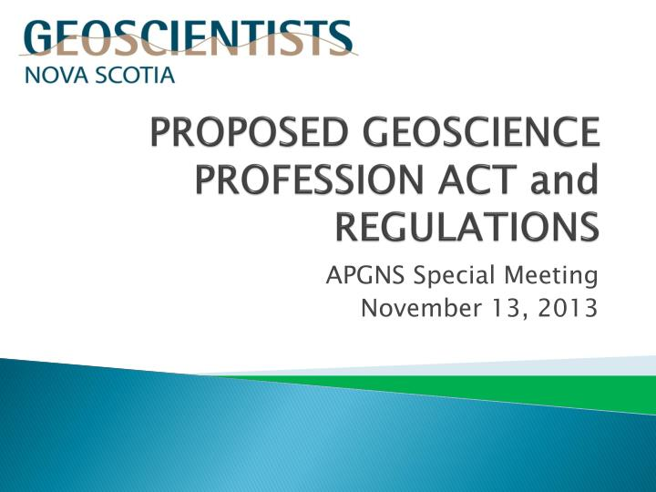 Proposed geoscience profession act and regulations