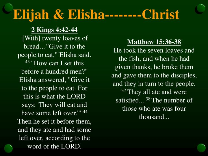 Elijah & Elisha--------Christ