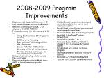 2008 2009 program improvements