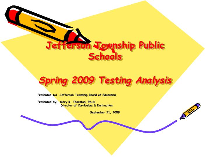Jefferson township public schools spring 2009 testing analysis