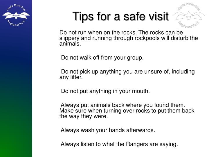 Tips for a safe visit