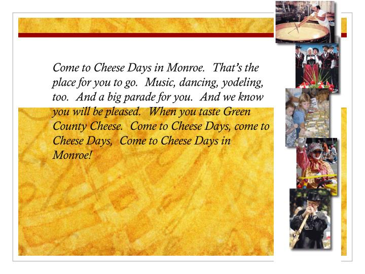 Come to Cheese Days in