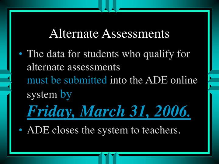 Alternate Assessments