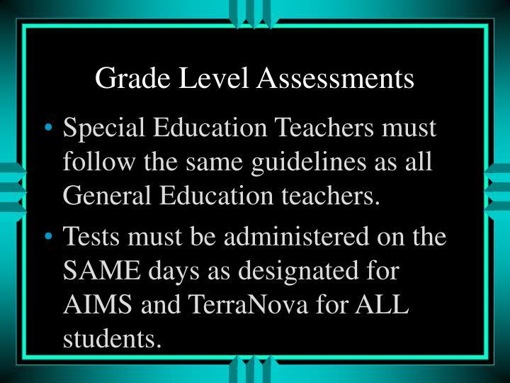 Grade Level Assessments