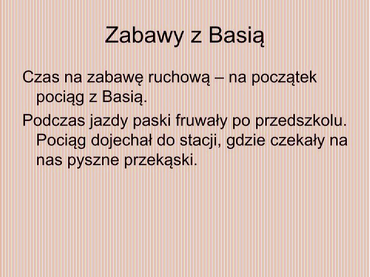 Zabawy z Basią