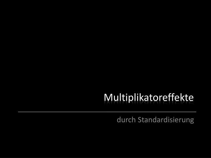 Multiplikatoreffekte