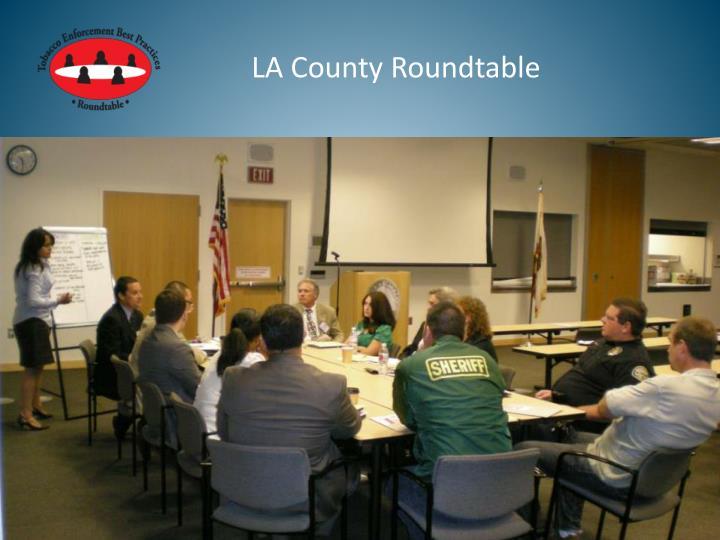 LA County Roundtable