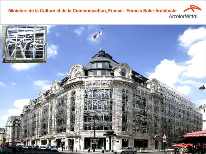 Ministère de la Culture et de la Communication, France - Francis Soler Architecte