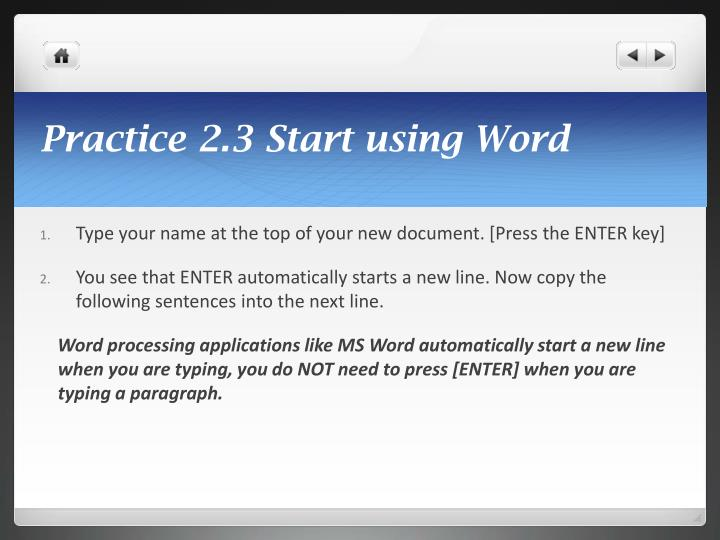 Practice 2.3 Start using Word