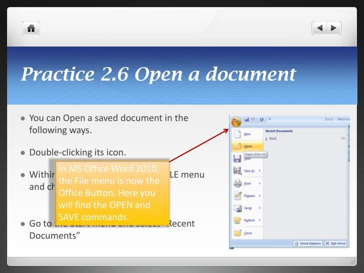 Practice 2.6 Open a document